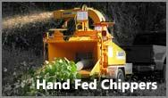 Hand Fed Chippers